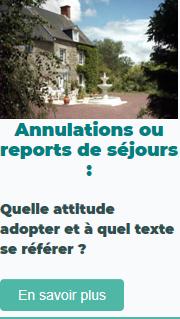 Annulations ou reports de séjours : Quelle attitude adopter ?